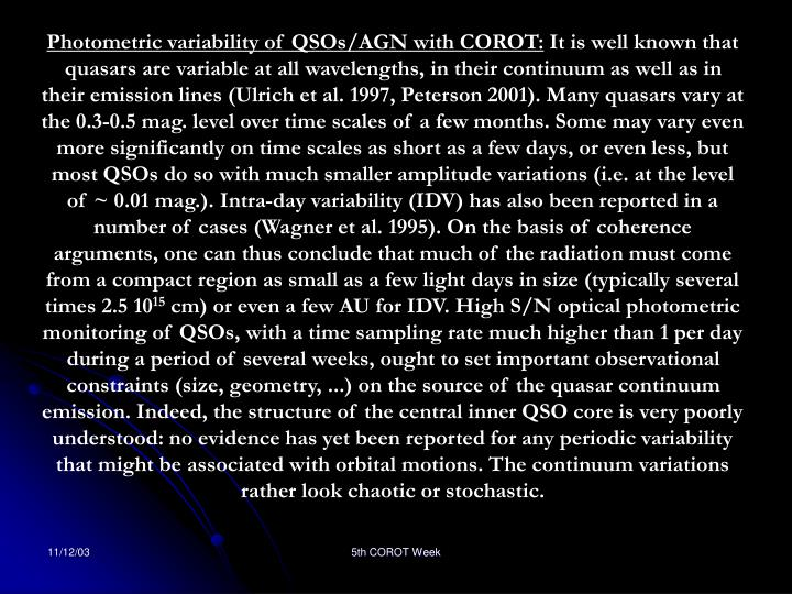 Photometric variability of QSOs/AGN with COROT: