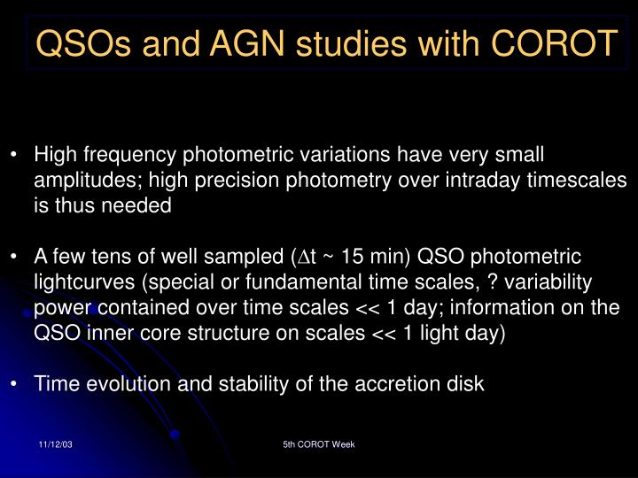 QSOs and AGN studies with COROT