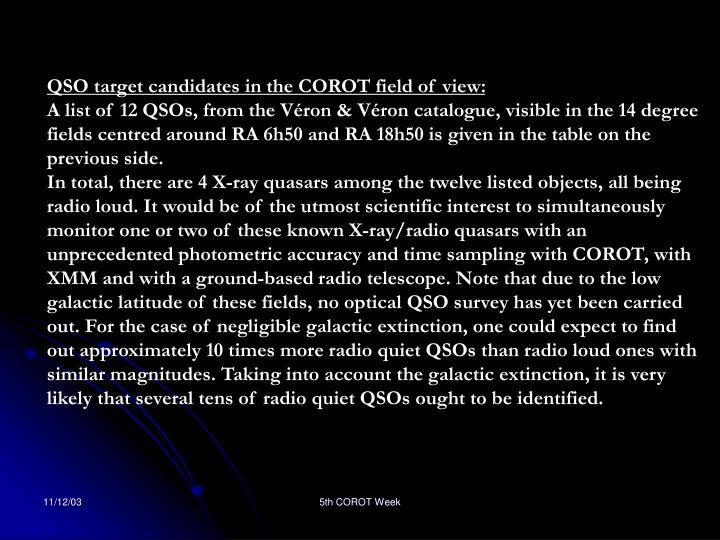 QSO target candidates in the COROT field of view: