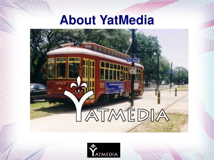 About YatMedia