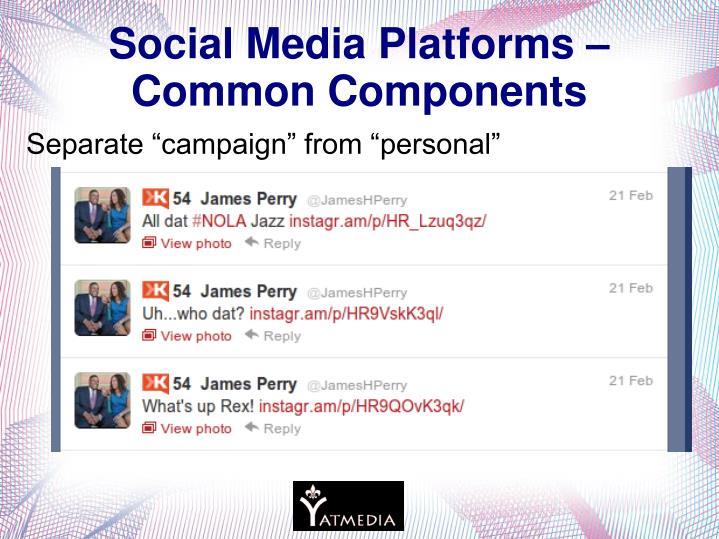 Social Media Platforms – Common Components
