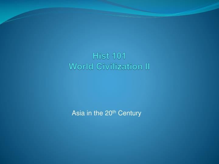 hist 101 world civilization ii n.