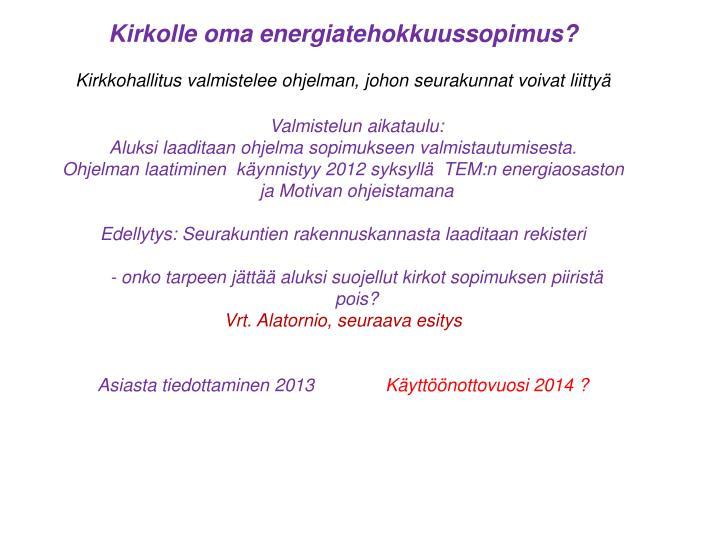 Kirkolle oma energiatehokkuussopimus?
