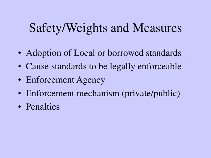 Safety/Weights and Measures