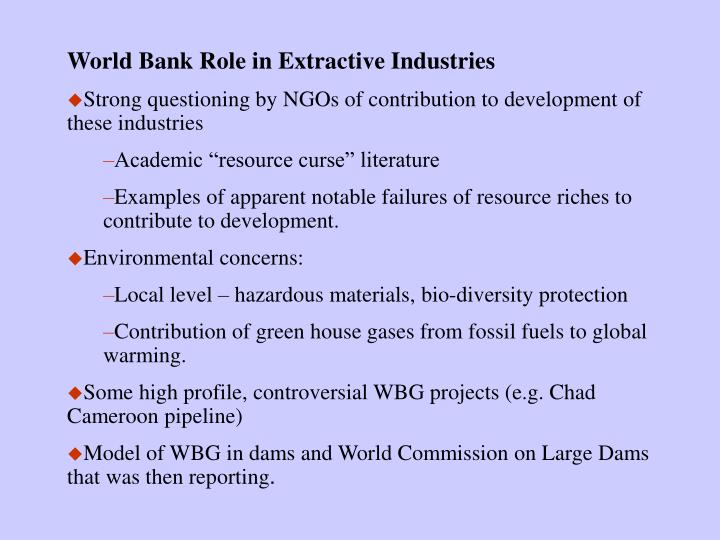 World Bank Role in Extractive Industries