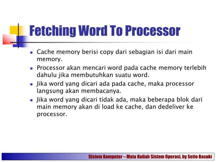 Fetching Word To Processor