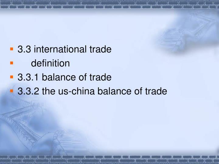 3.3 international trade
