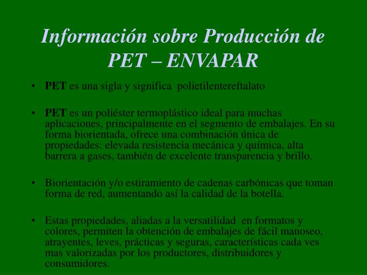 Informaci n sobre producci n de pet envapar