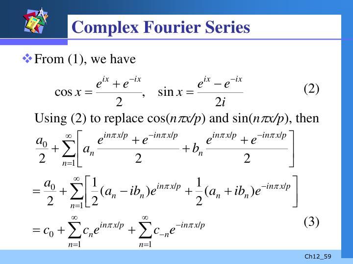 Complex Fourier Series