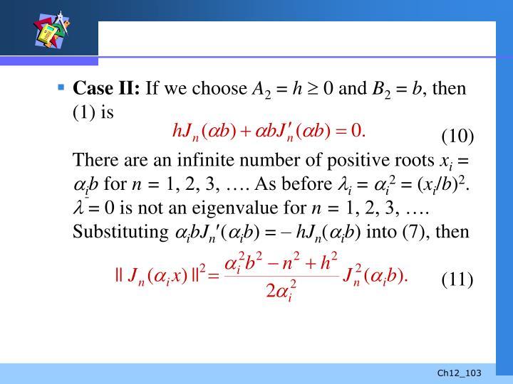 Case II: