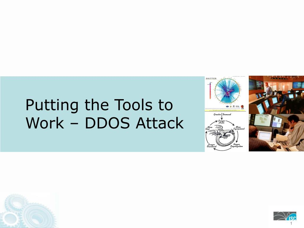 PPT - Putting the Tools to Work – DDOS Attack PowerPoint