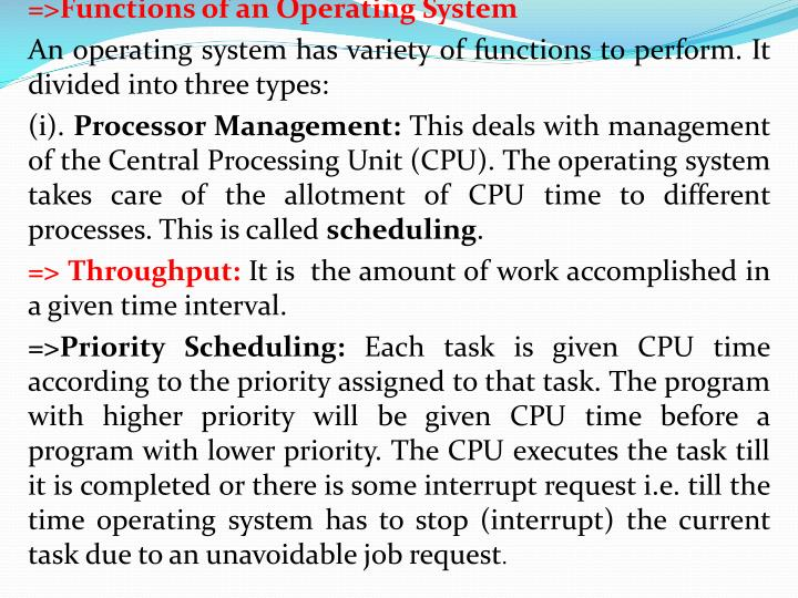 =>Functions of an Operating System