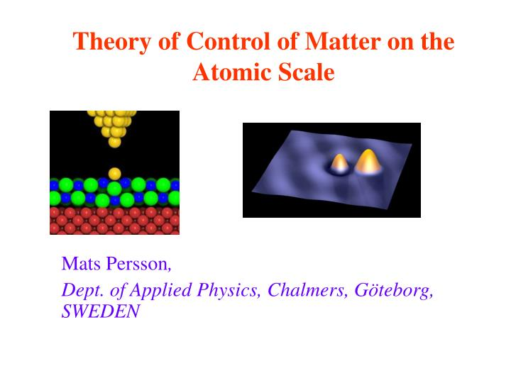 theory of control of matter on the atomic scale