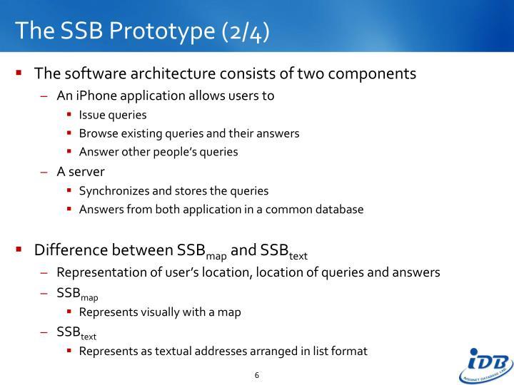 The SSB Prototype (2/4)