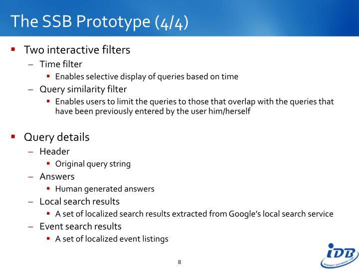 The SSB Prototype (4/4)