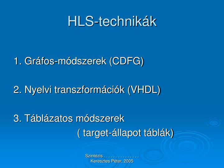 HLS-technikák
