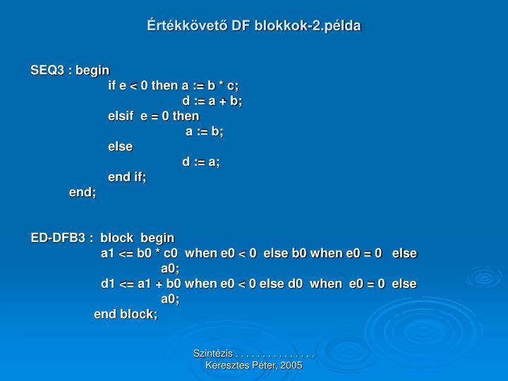 Értékkövető DF blokkok-2.példa