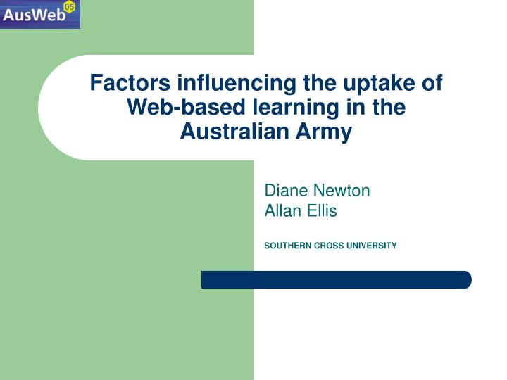 factors influencing the uptake of web based learning in the australian army n.
