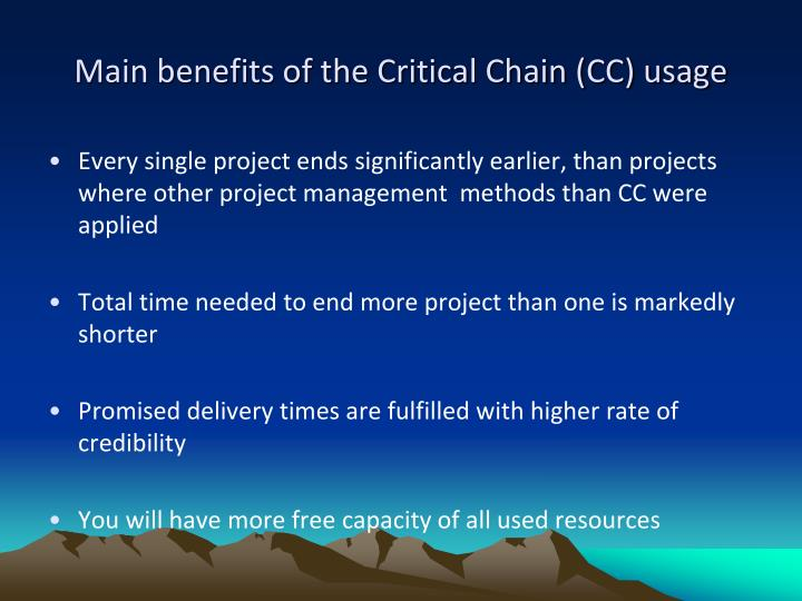 Main benefits of the Critical Chain (CC) usage