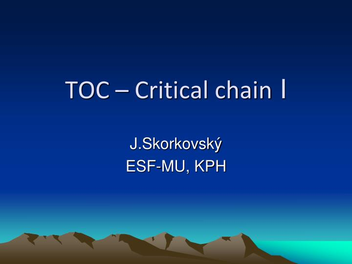 Toc critical chain i