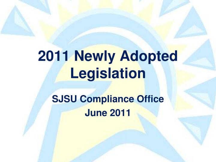 2011 newly adopted legislation