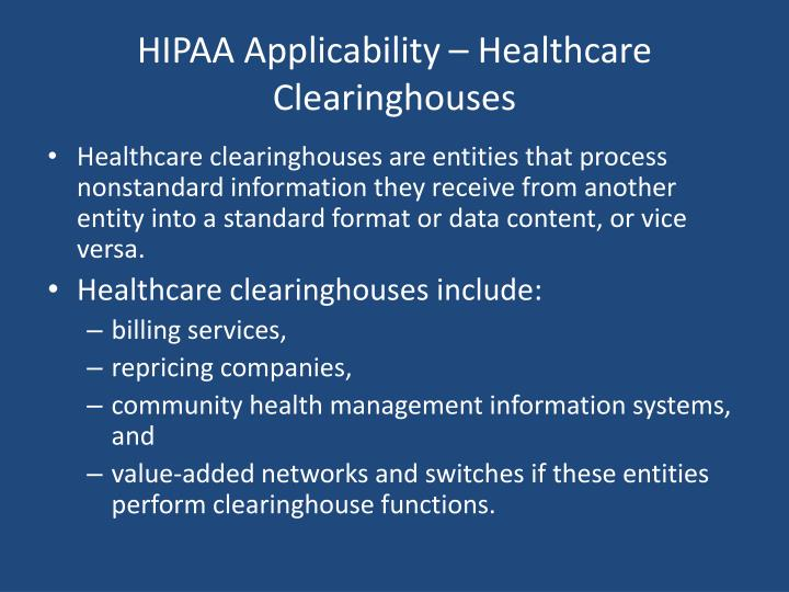 HIPAA Applicability – Healthcare Clearinghouses
