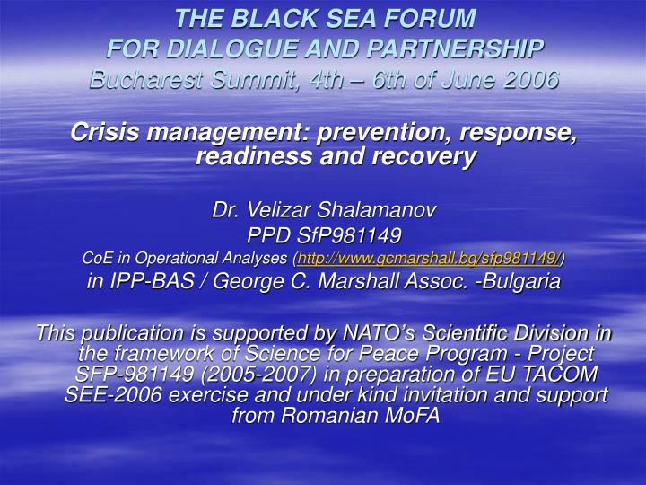 The black sea forum for dialogue and partnership bucharest summit 4th 6th of june 2006