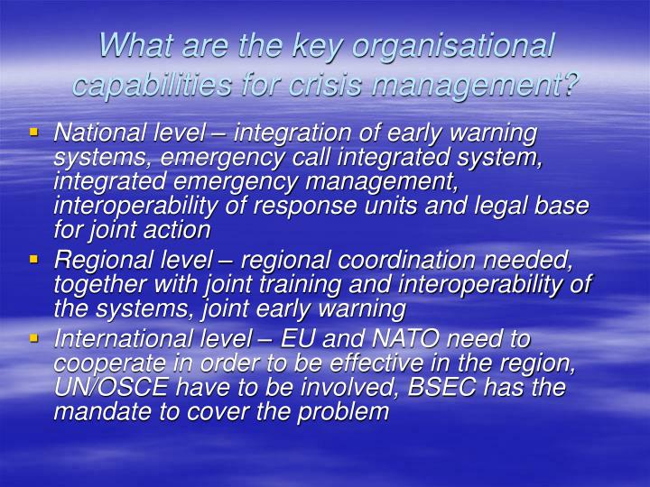 What are the key organisational capabilities for crisis management?