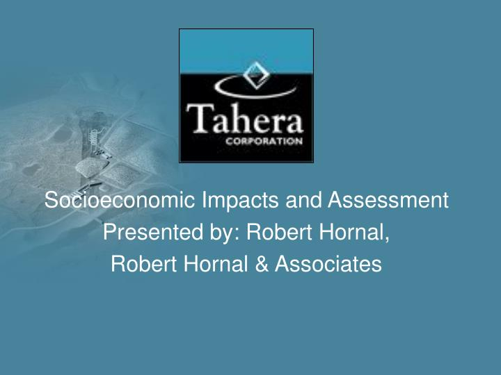 Socioeconomic Impacts and Assessment