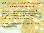 calculer la probabilit d v nements mutuellement exclusifs1