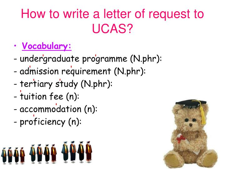 How to write a letter of request to UCAS?