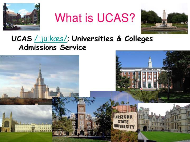 What is ucas