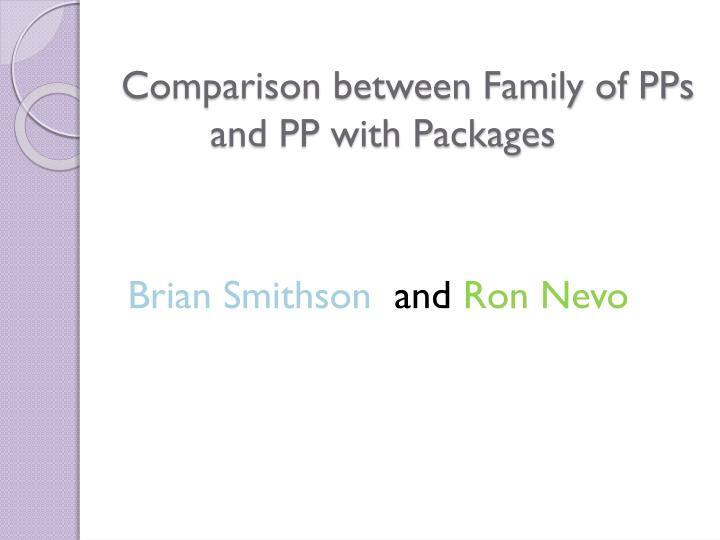 comparison between family of pps and pp with packages n.