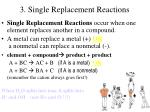 3 single replacement reactions