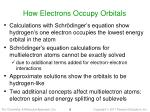 how electrons occupy orbitals