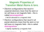 magnetic properties of transition metal atoms ions