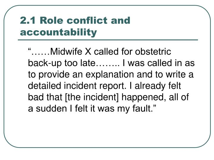 2.1 Role conflict and accountability