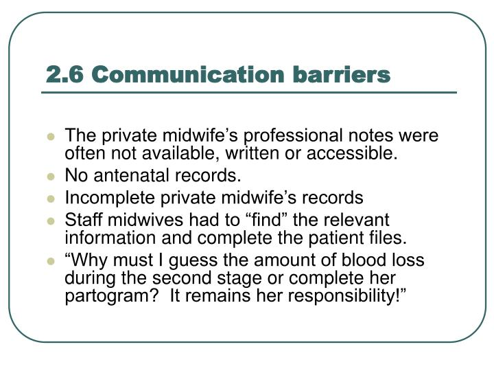 2.6 Communication barriers