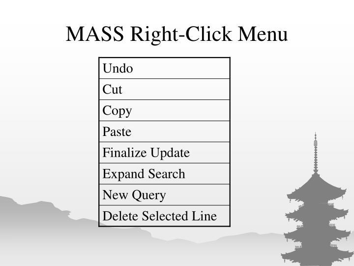 MASS Right-Click Menu