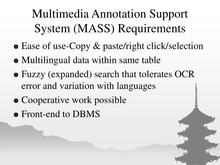 Multimedia Annotation Support System (MASS) Requirements
