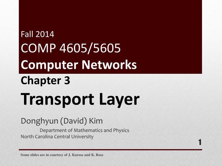 fall 2014 comp 4605 5605 computer networks n.