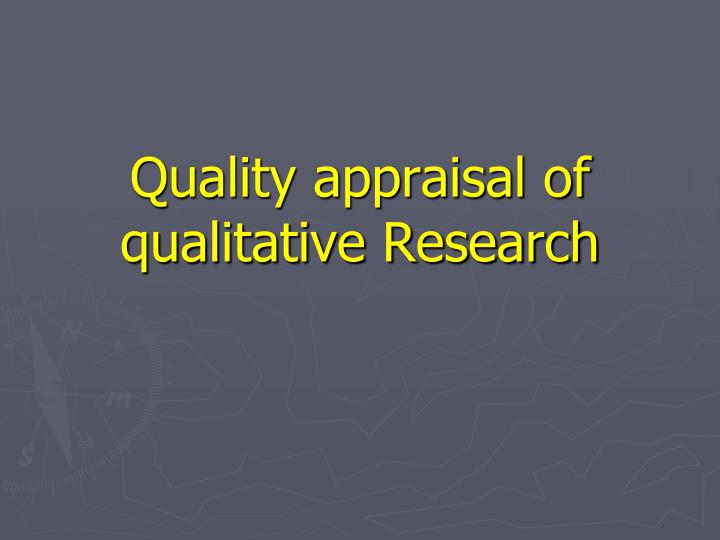 quality appraisal of qualitative research n.