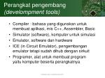 perangkat pengembang develompment tools