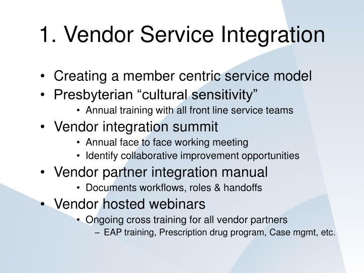 1. Vendor Service Integration