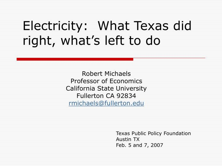 a study of electrical utility deregulation Electricity deregulation an electric utility procedure used to explore options to become part of an aggregated group for purchasing electricity study offers.
