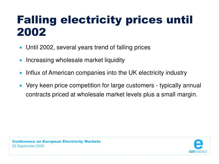 Falling electricity prices until 2002