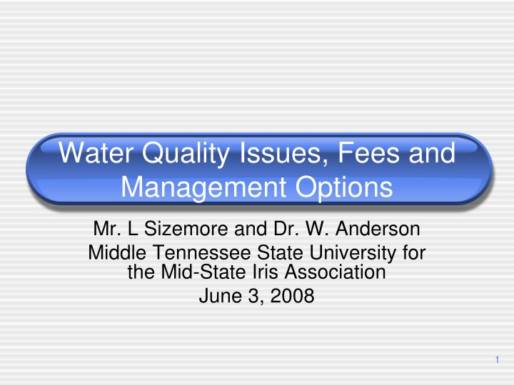 water quality issues fees and management options n.