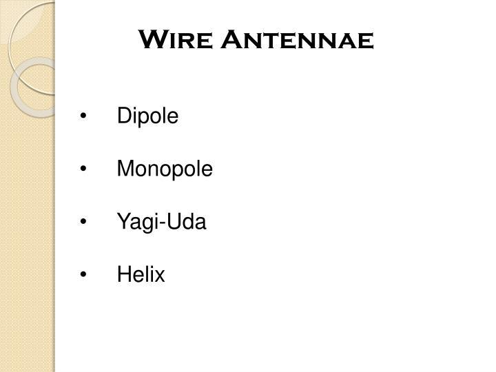 Wire Antennae