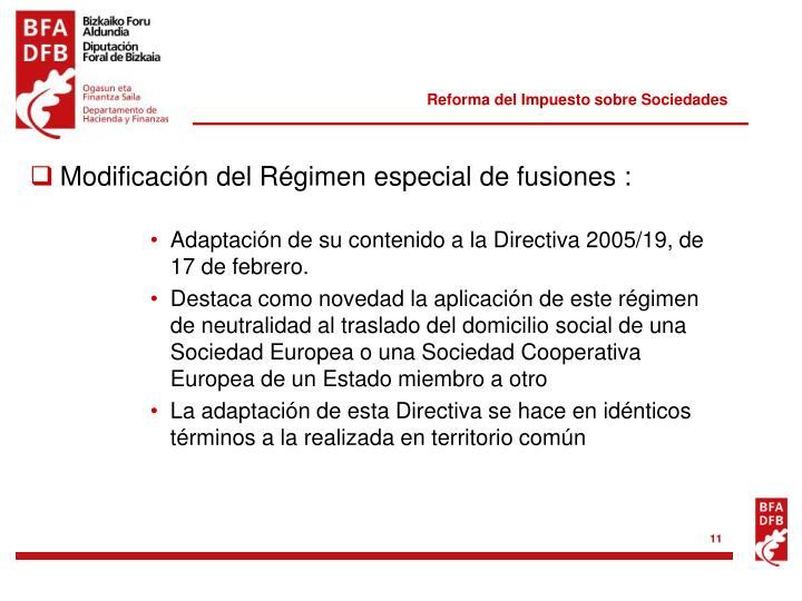 Modificación del Régimen especial de fusiones :