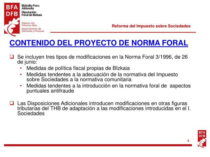 CONTENIDO DEL PROYECTO DE NORMA FORAL
